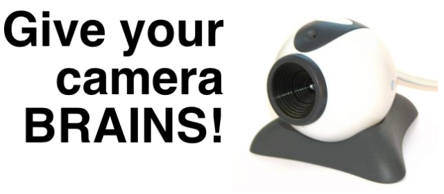 Give you camera BRAINS!